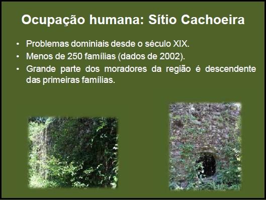 Ocupação humana: Sítio Cachoeira